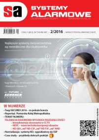 Numer 2/2016 SYSTEMY ALARMOWE - czasopismo branży security
