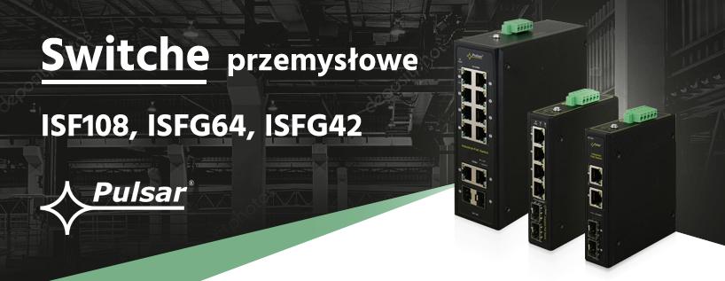 Seria switch PoE przemysłowych marki PULSAR