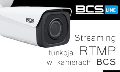 Streaming live! Sprawdź, które modele kamer BCS posiadają funkcję RTMP